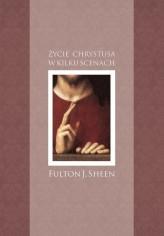 zycie-chrystusa-w-kilku-scenach-abp-fulton-sheen